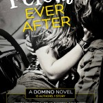 FELONY EVER AFTER: 13 Authors ONE Story