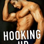 HOOKING UP is HERE!